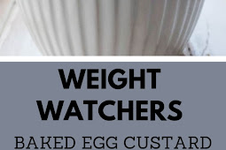WEIGHT WATCHERS BAKED EGG CUSTARD