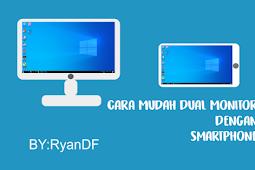 Cara Mudah Dual Monitor dengan Smartphone anda Work 100%!!