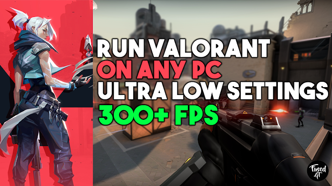 RUN VALORANT ON A LOW END PC/LAPTOP FPS INCREASE FIX LAG STUTTER FPS BOOST GUIDE