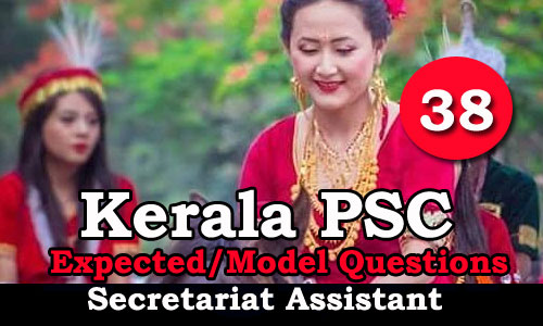 Kerala PSC Secretariat Assistant Model Questions - 38