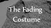 The Fading Costume [poem]