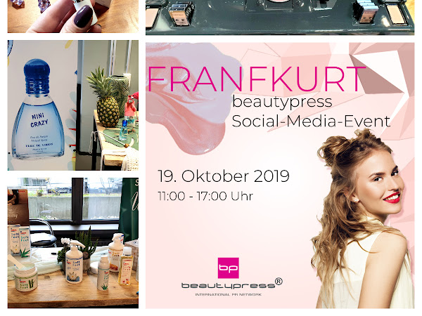 Beautypress Bloggerevent Oktober 2019 in Frankfurt