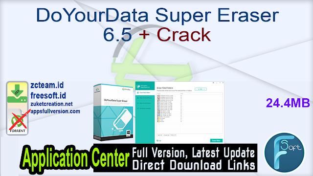 DoYourData Super Eraser 6.5 + Crack_ ZcTeam.id