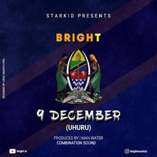 Audio|Bright – 9 December | Download Mp3