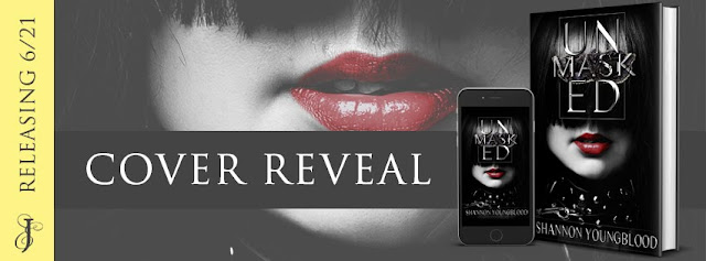 Unmasked by Shannon Youngblood #CoverReveal #eroticromance #dark