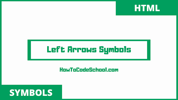 left arrow symbols html codes and unicodes