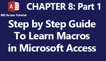 learn how to create macros in various versions of ms access