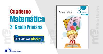 Cuaderno Matemática 3 ° Grado Primaria