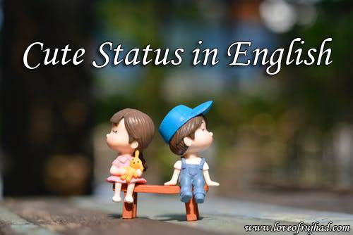 Cute Whatsapp Status in English Images