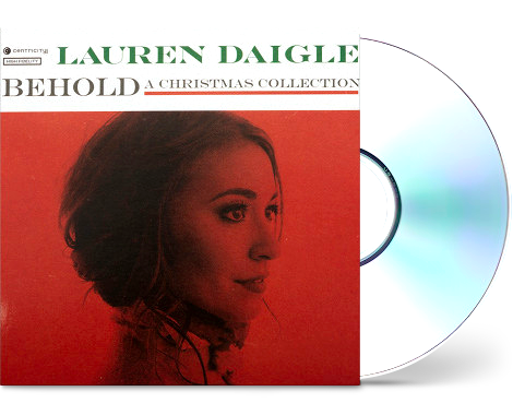 Behold Chrsitmas CD by Lauren Daigle
