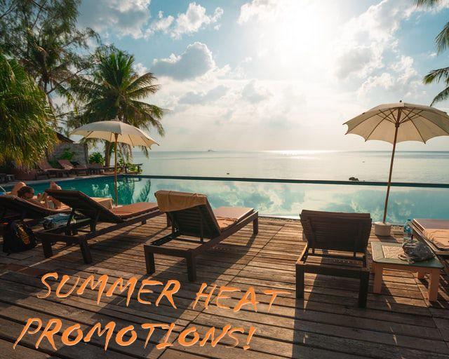 Summer Heat Promotions