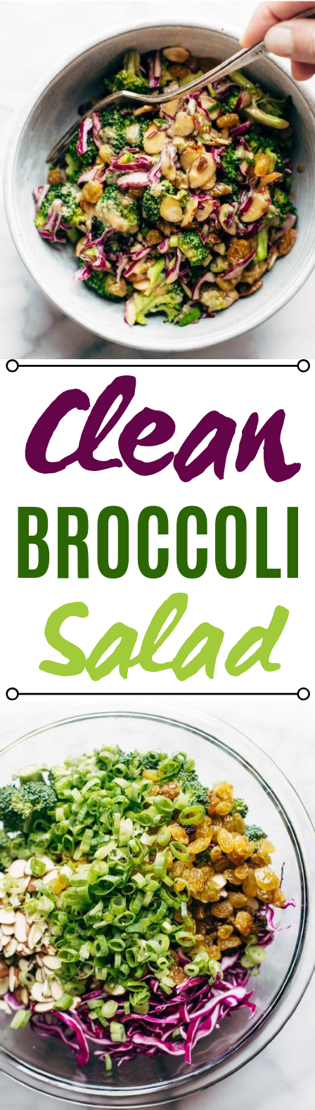 Clean Broccoli Salad with Creamy Almond Dressing #vegetarian #salad