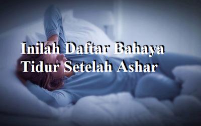 Daftar Bahaya Tidur Setelah Ashar