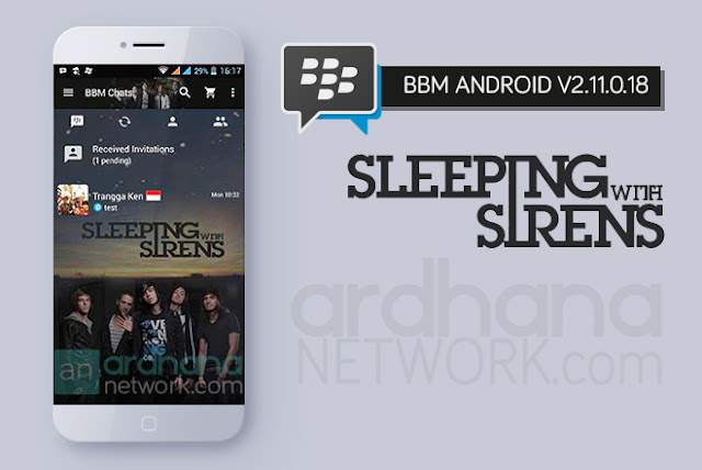 BBM Sleeping With Sirens - BBM Android V2.11.0.18
