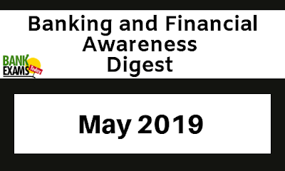 Banking Awareness Digest: May 2019