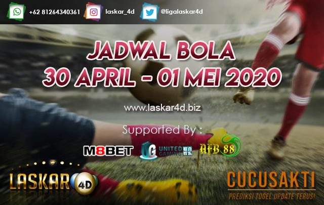 JADWAL BOLA JITU TANGGAL 30 APRIL – 01 MEI 2020