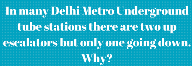 In many Bangalore Metro Underground tube stations there are two up escalators but only one going down. Why?