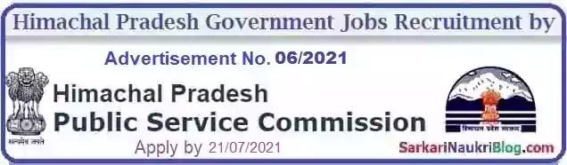 Himachal PSC Government Jobs Recruitment Advt. No. 6/2021