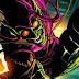 Marvel Comics confirma o retorno do Duende Verde