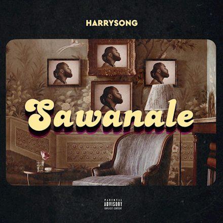 """Harrysong – """"Sawanale"""""""