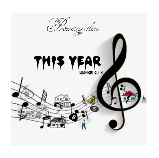 [Mp3] This year by Promzy slim