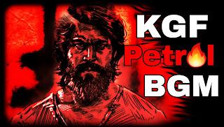 KGF Petrol BGM Ringthone Download, kgf ost bgm,Kgf wallpaper