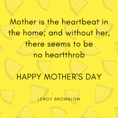 Happy Mothers Day Quotes Image to mother