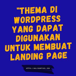 Tema di WordPress bisa Menciptakan Landing Page responsif