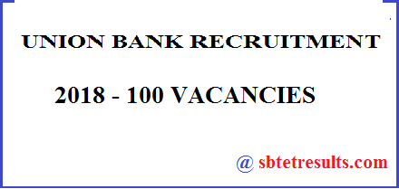 UNION BANK RECRUITMENT 2018, bank VACANCIES, bank jobs