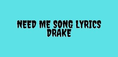 need me song lyrics