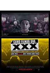 Cómo filmar una XXX (2017) WEB-DL 1080p Latino AC3 5.1