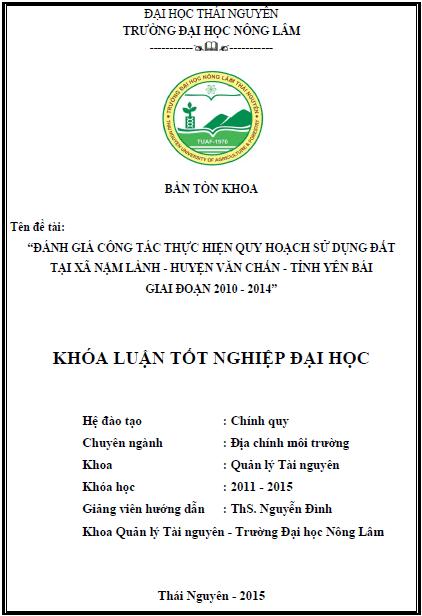 Đánh giá công tác thực hiện quy hoạch sử dụng đất tại xã Nậm Lành huyện Văn Chấn tỉnh Yên Bái giai đoạn 2010 – 2014