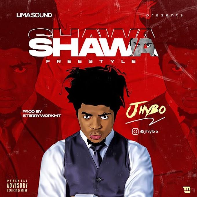 [Music] Jhybo – Shawa (Freestyle) || Naijabox247