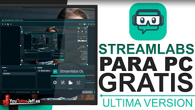 Descargar Streamlabs OBS para PC Ultima Versión Español