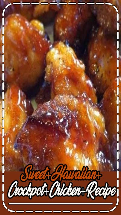 Sweet+Hawaiian+Crockpot+Chicken+Recipe
