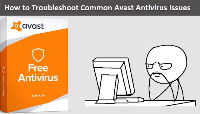 How to Troubleshoot Common Avast Antivirus Issues