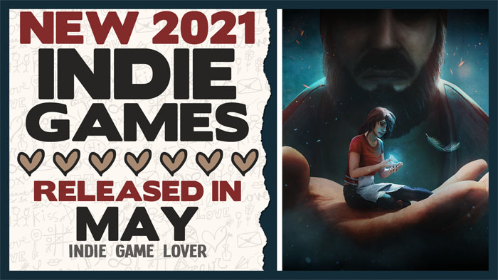 New Indie Games ❤ May 2021 | Part 2