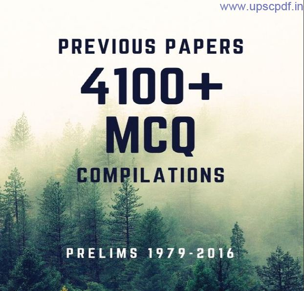 4100+ Topic Wise Past Prelims Papers Solved - 1979 - 2016