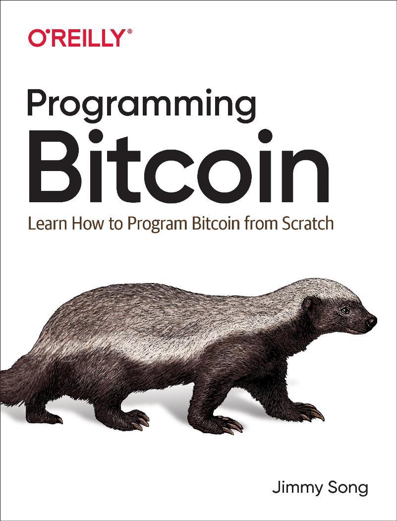 Programming Bitcoin – Jimmy Song