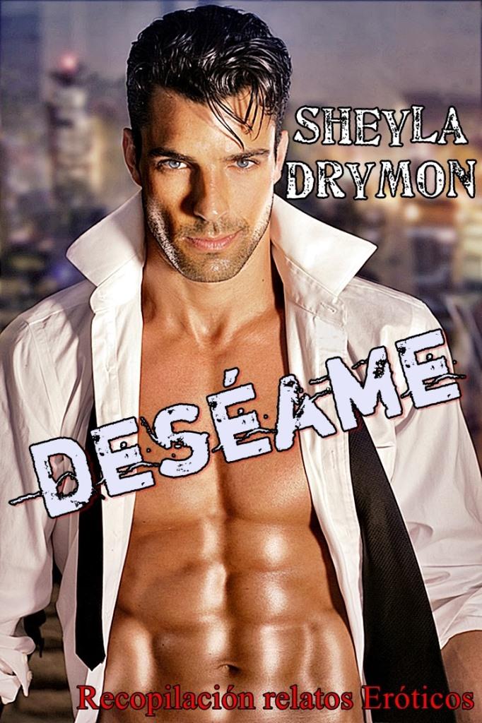 Deséame – Sheyla Drymon