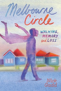 Melbourne Circle: Walking, Memory and Loss by Nick Gadd book cover