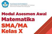 Modul Asesmen Awal Matematika Kelas 10 SMA/MA