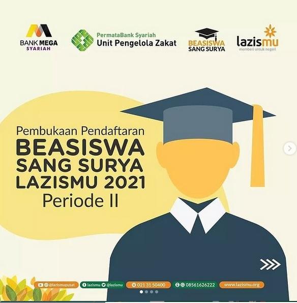 PEMBUKAAN PENDAFTARAN BEASISWA SANG SURYA LAZISMU 2021 PERIODE II