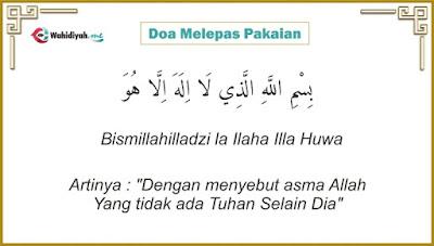 Doa Melepas Pakaian Sesuai Sunnah Ketika Akan Mandi, Tidur dan Hal Lainnya