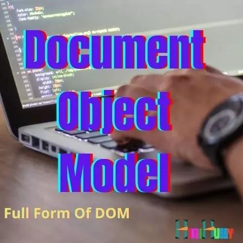 dom full form,full form of dom
