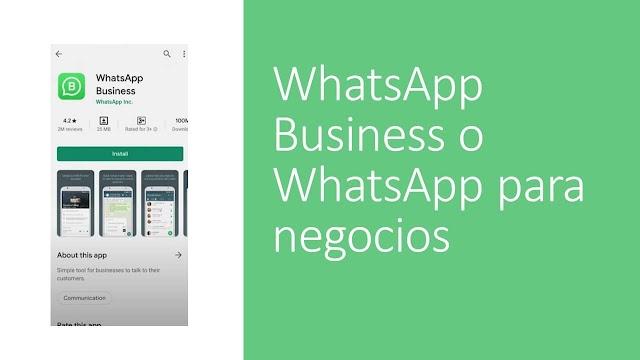 Whatsapp Business o Whatsapp para Negocios