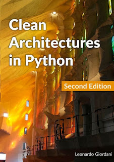 Download PDF Clean Architectures in Python - A practical approach to better software design by Leonardo Giordani