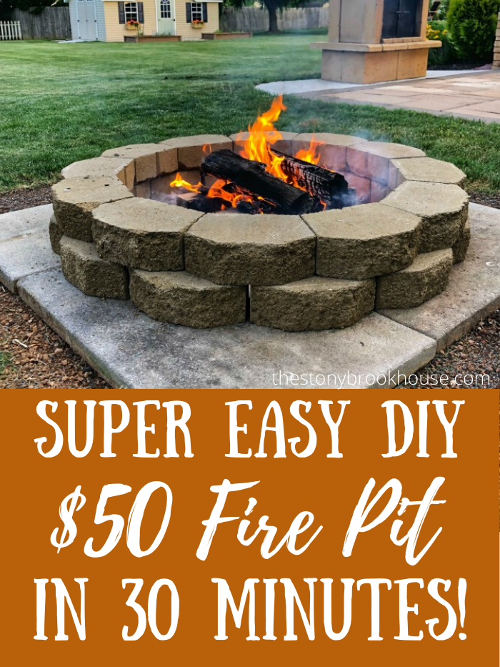 Super Easy $50 DIY Fire Pit In 30 Minutes