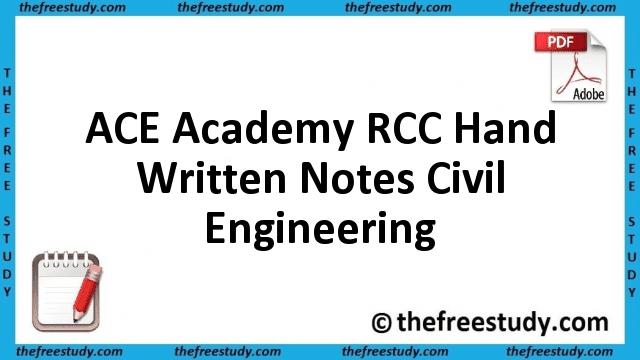 ACE Academy RCC Hand Written Class Notes Civil Engineering