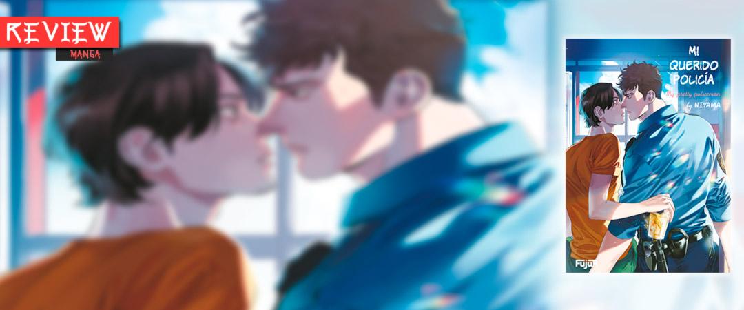 Review manga - Mi querido policía (My Pretty Policeman   Boku no Omawari-san) #1 - BL - Niyama - Ediciones Fujur